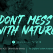 PODCAST Don't Mess With Nature: Billion Dollar Bonds
