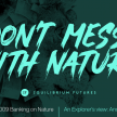 PODCAST Don't Mess with Nature: Banking on Nature